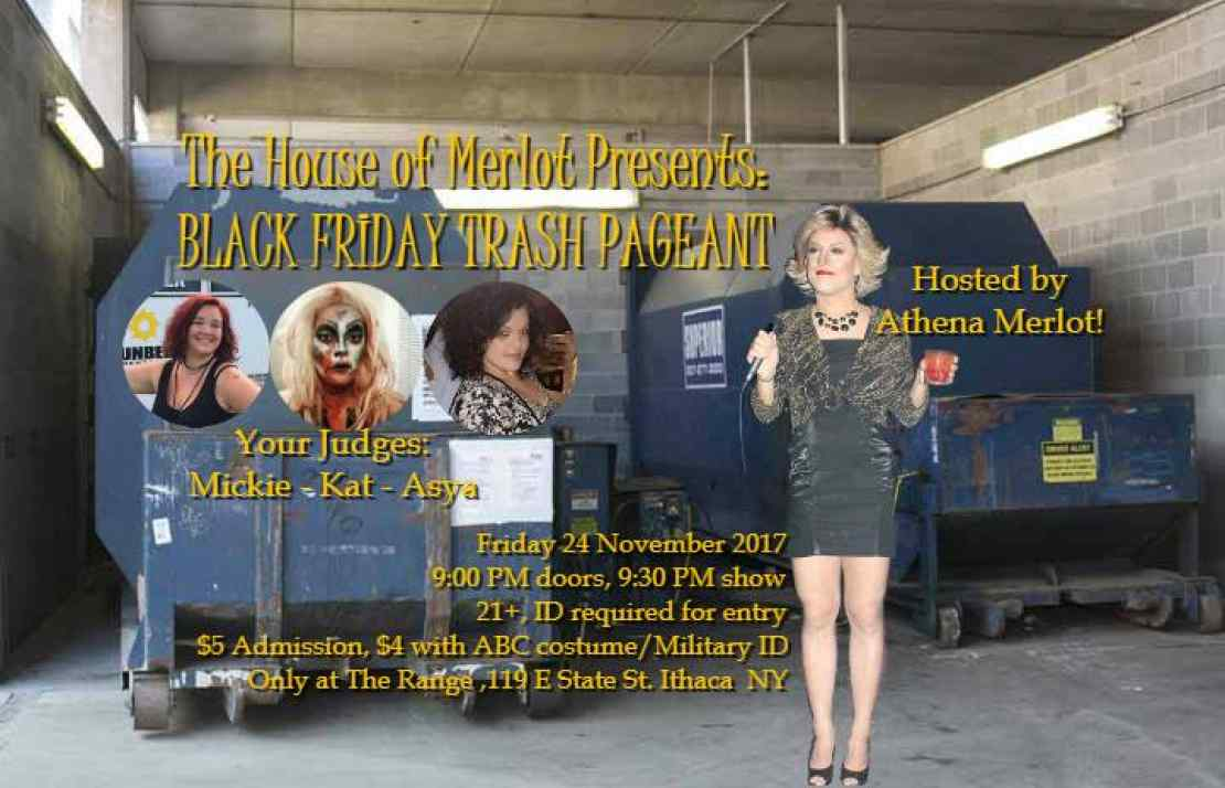 trash drag house of merlot lgbt pageant black friday ithaca the range late night holidays
